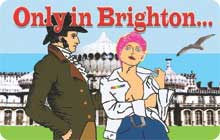 Brighton Hen Party Idea:  Only in Brighton guided walk