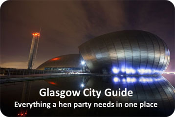 Glasgow Hen PArty guide
