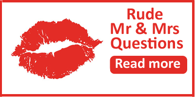 rude mr and mrs questions